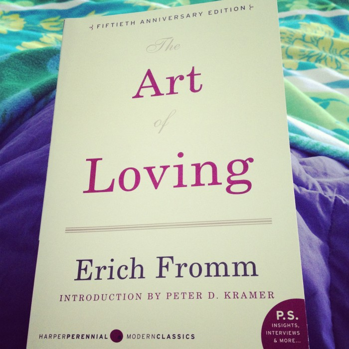 The theme of love in erich fromms the art of loving